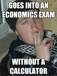 Economics Memes - exam meme goes into an economics exam without picsmine