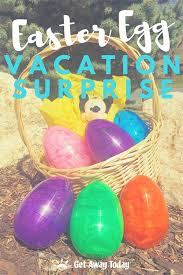 easter eggs surprises easter egg vacation