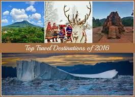 top travel destinations of 2016 35 travel picks green
