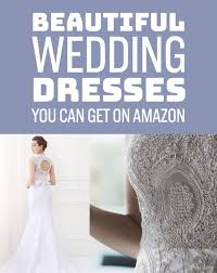 wedding dress quiz buzzfeed 20 gorgeous wedding dresses you won t believe you can get on
