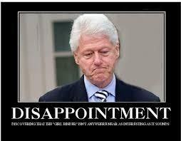 Bill Clinton Meme - bill clinton disappointment funny meme image