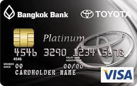toyota credit bank บ ตรเครด ต bangkok bank visa platinum toyota credit card เง อนไข