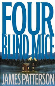 Audiobook For The Blind Listen To Four Blind Mice By James Patterson At Audiobooks Com