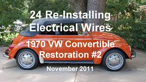 24 of 44 1970 vw beetle installing electrical wires wmv youtube