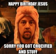 Buddy Christ Meme - happy birthday jesus christ meme birthday best of the funny meme