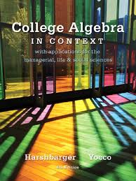harshbarger yoco college algebra in context 4th edition