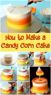 how to make a candy corn cake the bearfoot baker