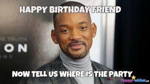 Birthday Meme For Friend - 50 best happy birthday memes happy wishes