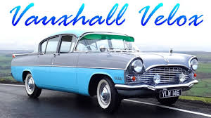 opel cars 1960 1960 vauxhall velox youtube