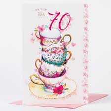 70th Birthday Cards 70th Birthday Card Teacups Only 99p