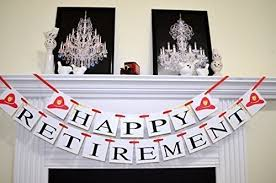 firefighter home decorations amazon com firefighter retirement banner retirement banner