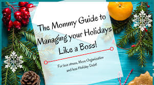 the guide to managing the holidays like a for less