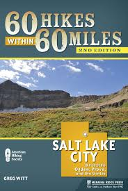 60 hikes within 60 miles salt lake city including ogden provo