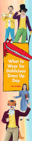 what to wear for dahlicious dress up day 2015 roald dahl fancy