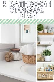Bathroom Storage Ideas by 5 Bathroom Storage Ideas That Are Easy And Inexpensive