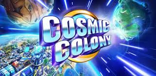Download Design My Home Mod Apk Free Download Cosmic Colony Mod Apk For Android And Hack Unlimited