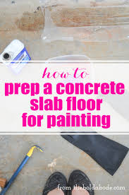 How To Install Wood Laminate Flooring On Concrete Diy How To Prep A Concrete Slab Floor For Painting Concrete Slab