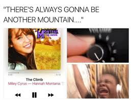 Hannah Montana Memes - miley cyrus version turn up the volume know your meme