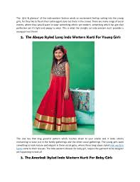 let u0027s dip into the mix trends of the indo western dresses for baby gi u2026