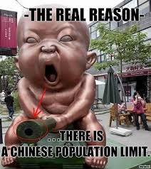 because they have little chinese demon babies that would take