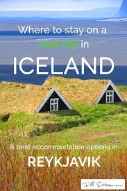 where to stay in reykjavik and on a self drive iceland road trip