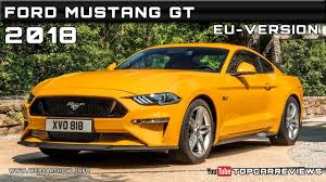 Ford Mustang Release Date 2018 Ford Mustang Gt Eu Version Review Rendered Price Specs