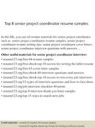 sample resume for project coordinator top8seniorprojectcoordinatorresumesamples 150513221011 lva1 app6892 thumbnail 4 jpg cb 1431555057