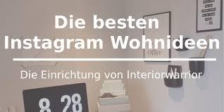 Wohnzimmer Deko Instagram Instagram Wohnideen Stylingvorschläge U0026 Einrichtungstipps