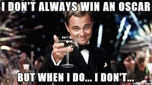 Oscars Meme - leonardo dicaprio oscar meme original meme s made by