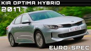 Price Of The Kia Optima 2017 Kia Optima Hybrid Euro Spec Review Rendered Price Specs