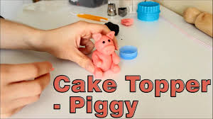 how to make a sugar paste fondant pig cake topper happyfoods