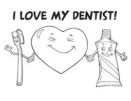i love my dentist coloring pages bulk color