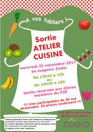 affiche atelier cuisine fse sortie atelier cuisine mercredi 22 novembre au magasin zodio