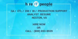 Sample Resume For Mainframe Production Support by Qa Etl Dw Bi Production Support Analyst Resume Reston Va