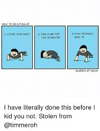 How To Do Memes - 25 best memes about how to do a push up how to do a push up