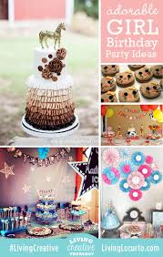girl birthday ideas adorable girl birthday party ideas