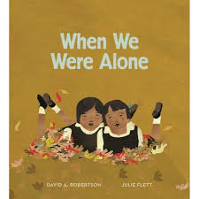 when we were alone by david alexander robertson