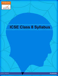 icse syllabus for class 8 http icse edurite com icse syllabus