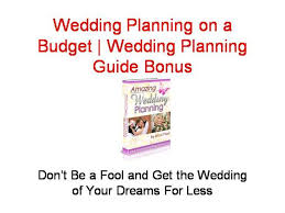 Wedding Planning On A Budget Wedding Planning On A Budget Wedding Planning Guide Bonus