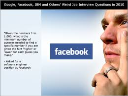 google facebook ibm and others u0027 weird job interview questions in