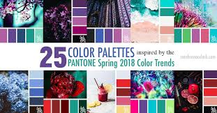 palette pantone 25 color palettes inspired by the pantone spring 2018 color trends