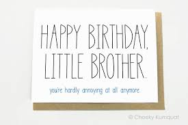 funny birthday card for brother happy birthday cake quotes