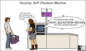 Self Checkout Meme - douchey self checkout machine imgur
