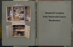 Woodworking Magazine Hardbound Edition by Shepherds U0027 Compleat Early Nineteenth Century Woodworker Full