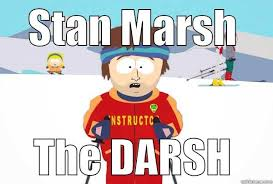 Stan Marsh Meme - stan marsh the darsh quickmeme