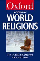 Oxford Dictionary Concise Oxford Dictionary Of World Religions Oxford Reference