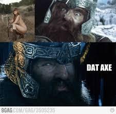 Axe Meme - dat axe meme by mikeybike13b memedroid