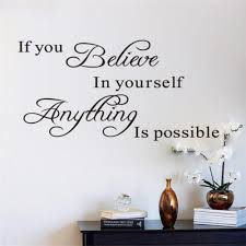 believe home decor if you believe in yourself home decor quote wall decal decoration