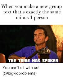 Make Meme Text - 25 best memes about group texts group texts memes