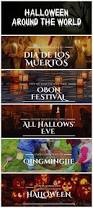 the 25 best halloween around the world ideas on pinterest
